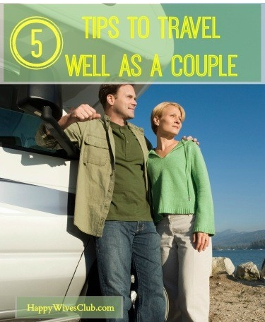 Traveling as a Couple – 5 Tips to Travel Well