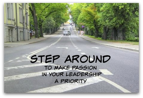 Step Around: Make Passion a Priority