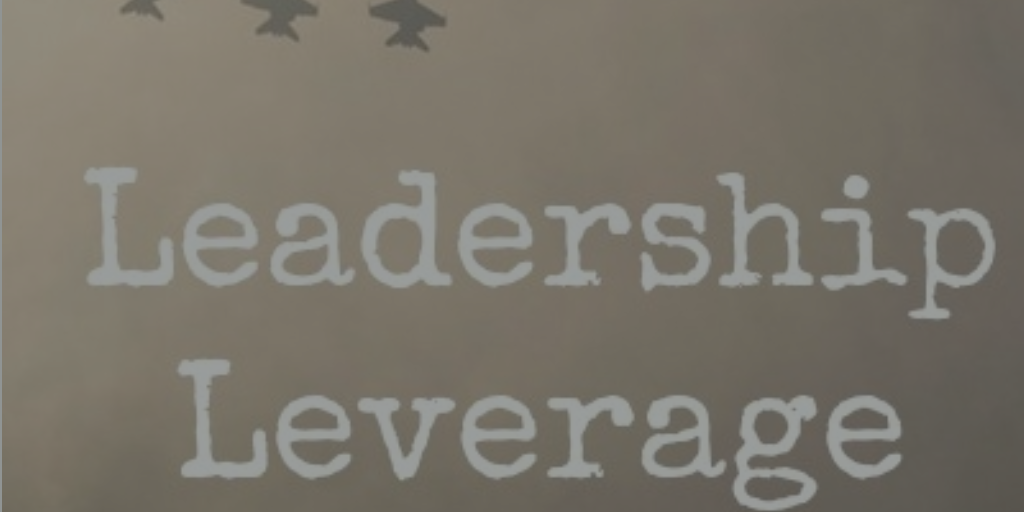Leadership Leverage